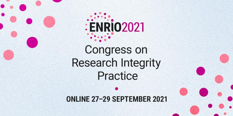 ENRIO 2021 Congress on Research Integrity Practice, online 27.-29.9.2021