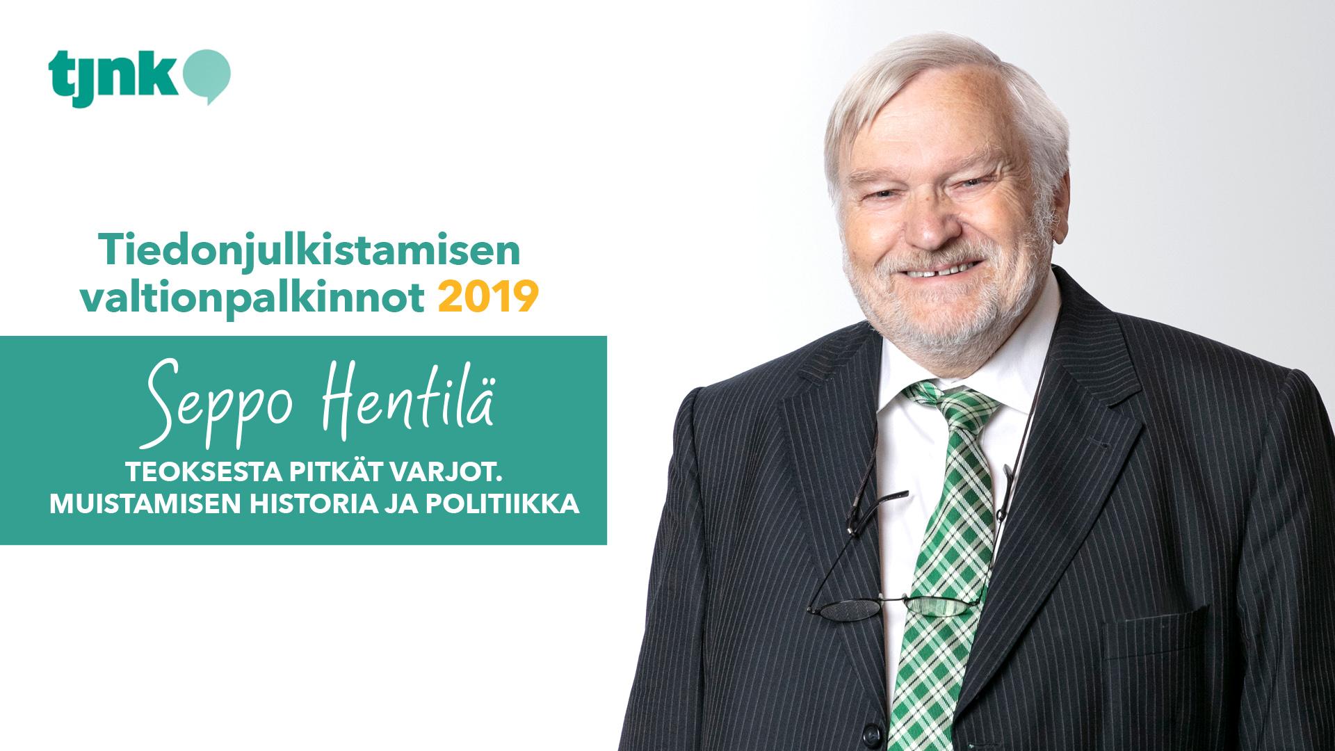 Tiedonjulkistamisen valtionpalkinnon 2019 saanut Seppo Hentilä.