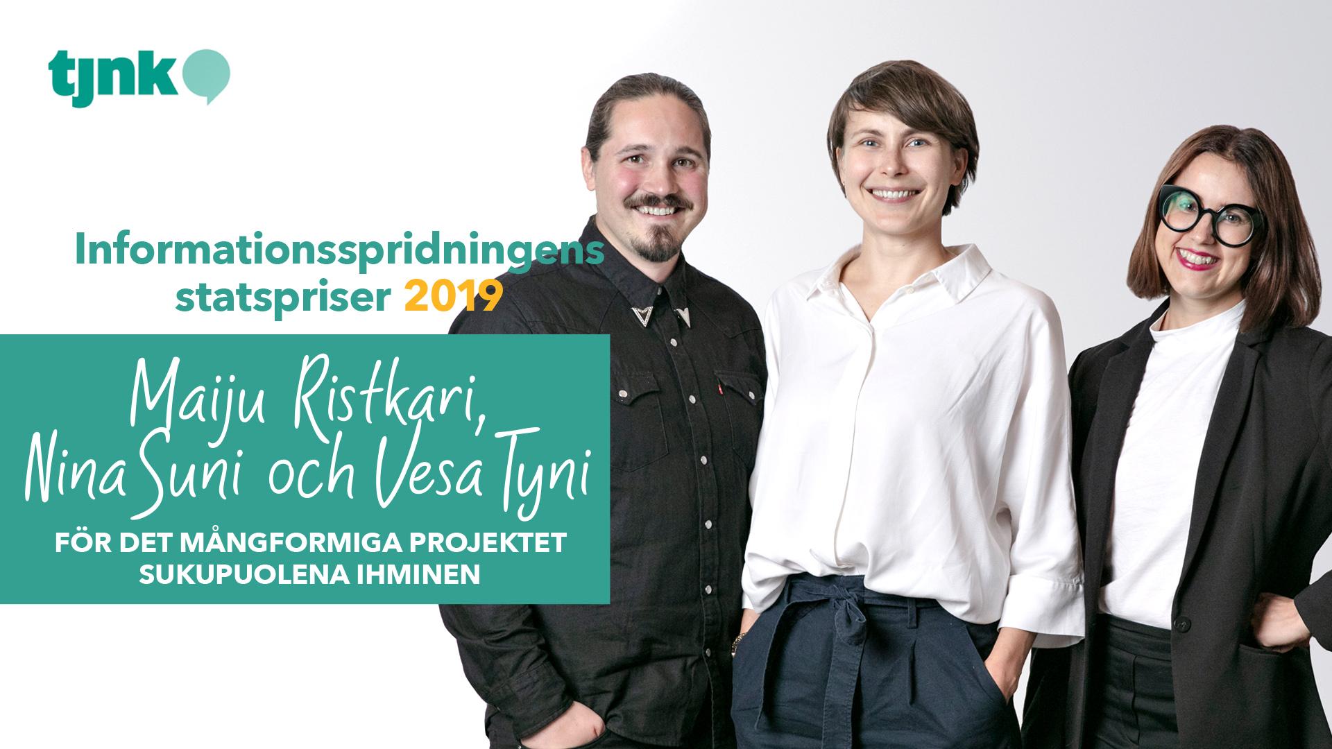 Maiju Ristkari, Nina Suni och Vesa Tyni