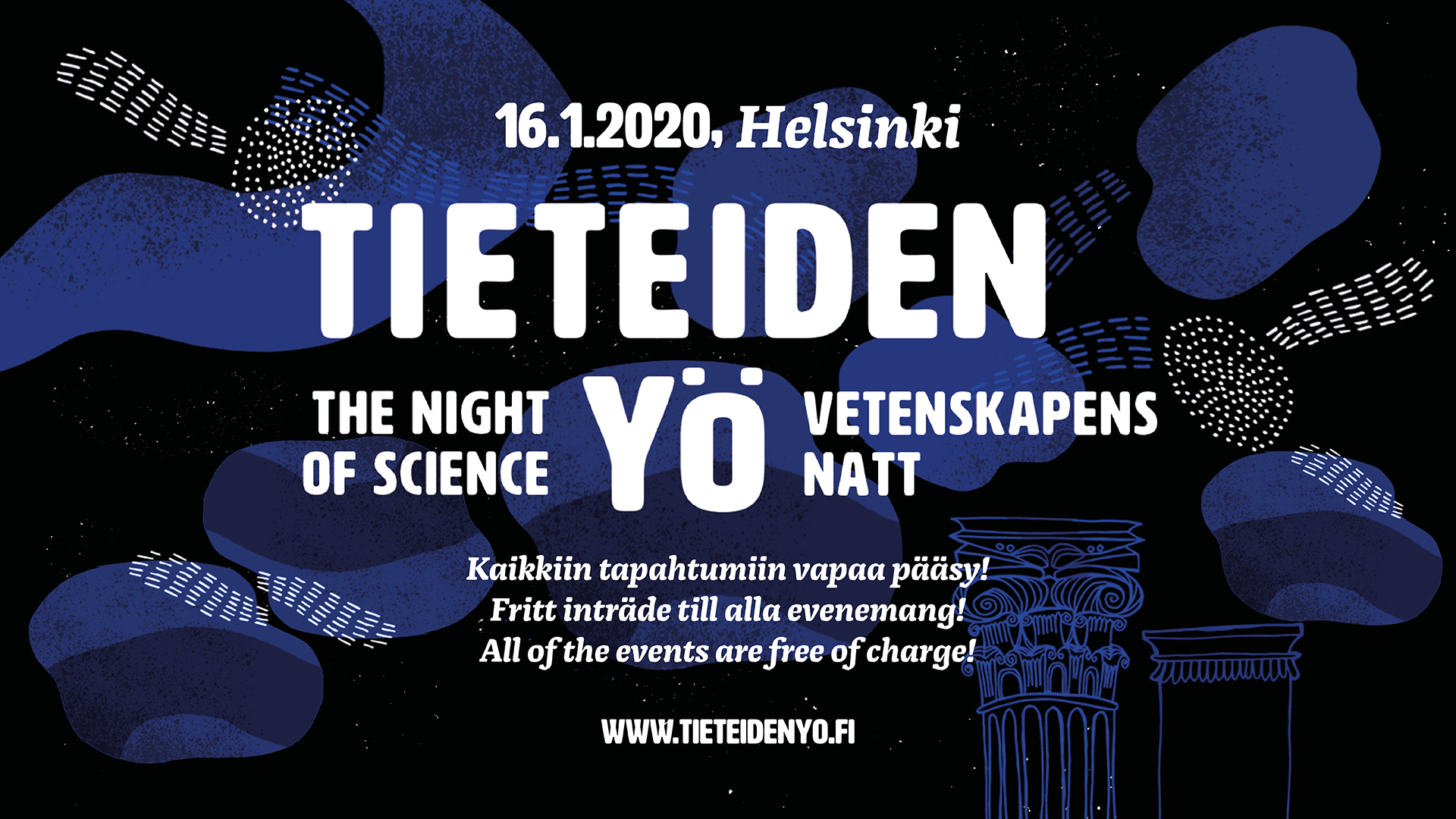 16.1.2020 Helsinki, Tieteiden yö - The Night of Science - Vetenskapens natt.